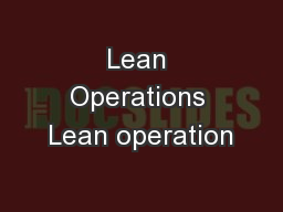 Lean Operations Lean operation PowerPoint PPT Presentation