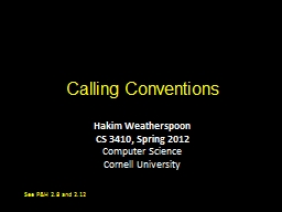 Calling Conventions Hakim Weatherspoon