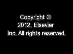 Copyright © 2012, Elsevier Inc. All rights reserved.