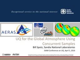 UQ for the Global Atmosphere Using Concurrent Samples