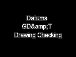 Datums GD&T Drawing Checking