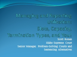 Managing and Reporting Utilization:
