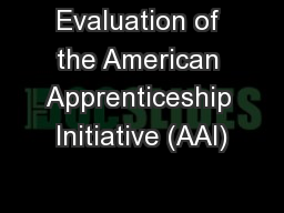 Evaluation of the American Apprenticeship Initiative (AAI)