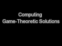 Computing Game-Theoretic Solutions