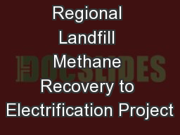 Glasgow Regional Landfill Methane Recovery to Electrification Project