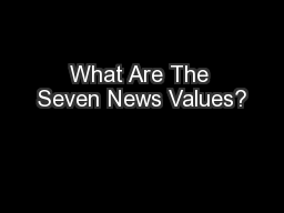 What Are The Seven News Values?