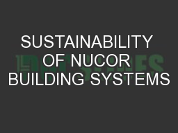 SUSTAINABILITY OF NUCOR BUILDING SYSTEMS