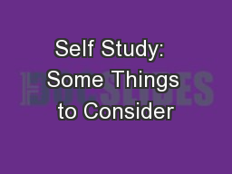 Self Study:  Some Things to Consider PowerPoint PPT Presentation