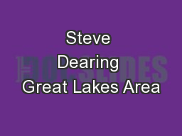 Steve Dearing Great Lakes Area
