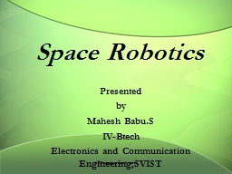 Space Robotics Presented PowerPoint PPT Presentation