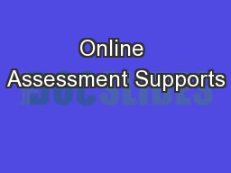 Online Assessment Supports