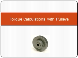 Torque Calculations with Pulleys