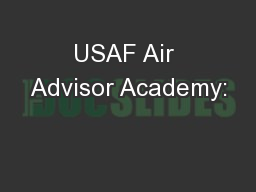 USAF Air Advisor Academy: