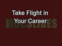 Take Flight in Your Career: