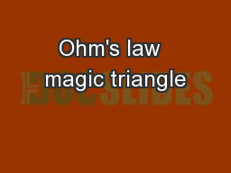 Ohm's law  magic triangle PowerPoint PPT Presentation