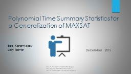 Polynomial Time Summary Statistics for a Generalization of MAXSAT