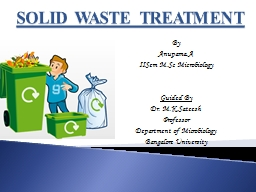 SOLID WASTE TREATMENT By