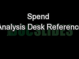 Spend Analysis Desk Reference