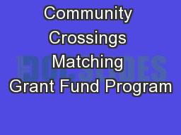 Community Crossings Matching Grant Fund Program