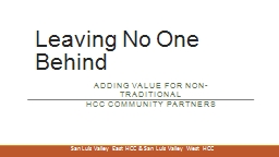Leaving No One Behind Adding value for non-traditional