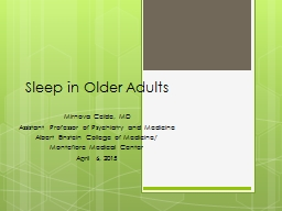 Sleep in Older Adults Mirnova Ceïde, MD