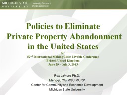 Policies to Eliminate  Private Property Abandonment in the United States