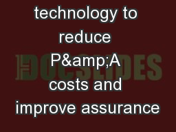 The use of technology to reduce P&A costs and improve assurance