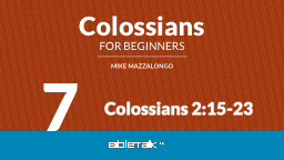 Colossians 2:15-23 7 Review