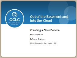 Out of the Basement and into the Cloud