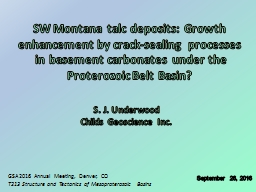 SW Montana talc deposits: Growth enhancement by crack-sealing processes