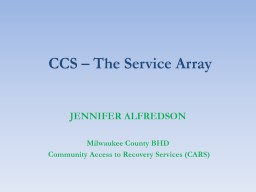 CCS – The Service Array