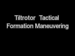 Tiltrotor  Tactical Formation Maneuvering