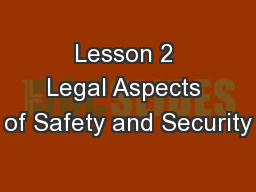 Lesson 2 Legal Aspects of Safety and Security
