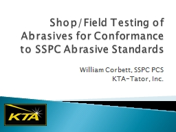 Shop/Field Testing of Abrasives for Conformance to SSPC Abrasive Standards
