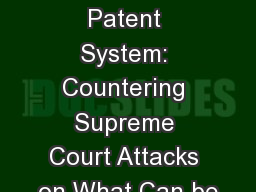 Restoring the Patent System: Countering Supreme Court Attacks on What Can be