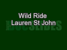 Wild Ride Lauren St John PowerPoint PPT Presentation