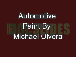 Automotive Paint By Michael Olvera