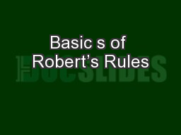 Basic s of Robert's Rules