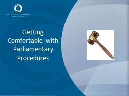 Getting Comfortable with Parliamentary Procedures PowerPoint PPT Presentation