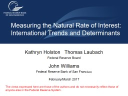 John Williams Federal  Reserve Bank of San