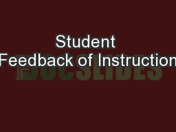 Student Feedback of Instruction PowerPoint PPT Presentation
