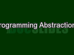 Programming Abstractions PowerPoint Presentation, PPT - DocSlides