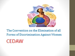 The Convention on the Elimination of all Forms of Discrimination Against Women