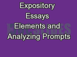 Expository Essays Elements and Analyzing Prompts