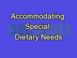 Accommodating Special Dietary Needs