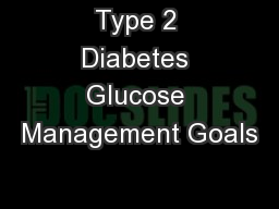 Type 2 Diabetes Glucose Management Goals