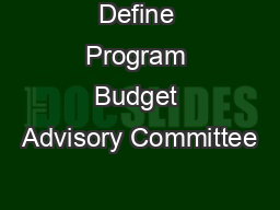 Define Program Budget Advisory Committee