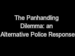 The Panhandling Dilemma: an Alternative Police Response