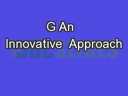 G An  Innovative  Approach