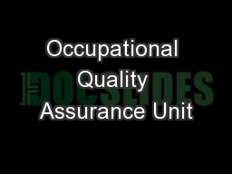 Occupational Quality Assurance Unit PowerPoint PPT Presentation